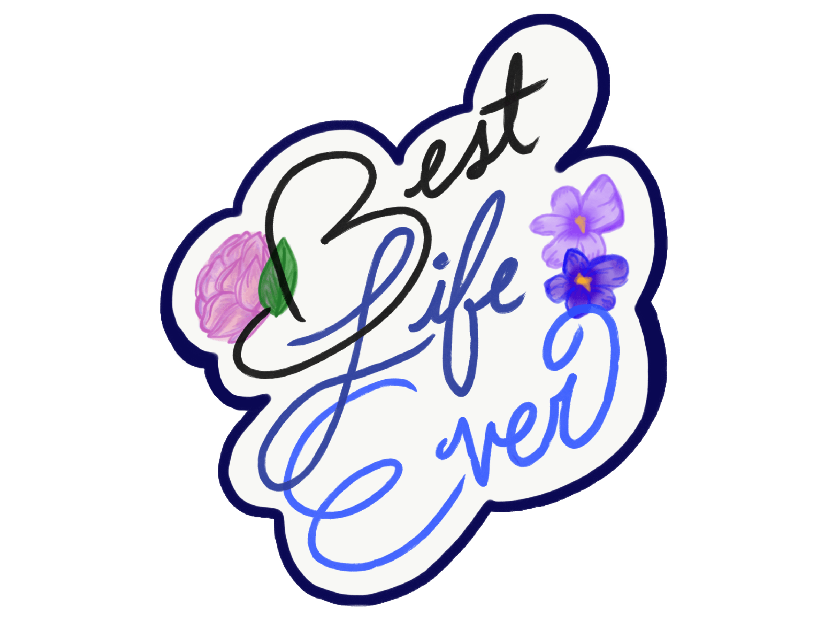 Best Life Ever Stickers messages sticker-0